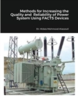Methods for Increasing the Quality and Reliability of Power System Using FACTS Devices - Book