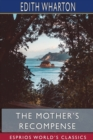 The Mother's Recompense (Esprios Classics) - Book
