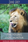 The Young Lion Hunter (Esprios Classics) - Book