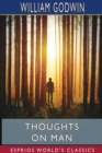 Thoughts on Man (Esprios Classics) - Book