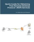 Quick Guide for Obtaining Free Remote Desktop Protocol (RDP) Services - Book