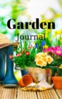 Garden Journal : Journal for Gardeners and Plant Lovers Hardcover124 Pages 6x9 Inches - Book