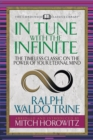 In Tune With the Infinite : The Timeless Classic on the Power of Your Eternal Mind - eBook