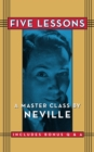 Five Lessons : A Master Class by Neville - eBook