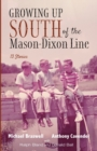 Growing Up South of the Mason-Dixon Line - Book