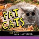2021 Fat Cats Wall Calendar : Big Cats. Big Cattitude. - Book