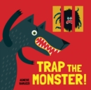 TRAP THE MONSTER - Book