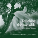 Touching the Invisible : Exploring the Way of Shiatsu - eBook