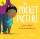 The Pocket Picture : A Story About Separation Anxiety - eBook