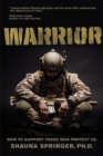 Warrior : How to Support Those Who Protect Us - Book