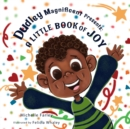 Dudley Magnificent Presents : A Little Book of Joy - Book