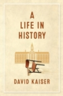 A Life in History - Book