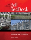 Ball RedBook : Greenhouse Structures, Equipment, and Technology - Book