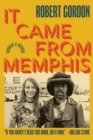 It Came From Memphis: Updated and Revised : Updated and Revised - Book