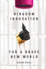 Ready or Not : Kingdom Innovation for a Brave New World - Book