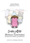 Creative Culture : Human-Centered Interaction, Design, & Inspiration - Book