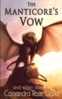 The Manticore's Vow : And Other Stories - Book