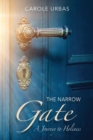The Narrow Gate : A Journey to Holiness - Book