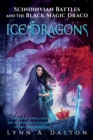 Scindinvian Battles and the Black Magic Draco Ice Dragons - Book