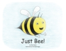Just Bee! - Book