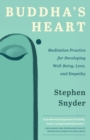Buddha's Heart : Meditation Practice for Developing Well-being, Love, and Empathy - Book