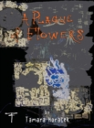 Plague of Flowers - Book