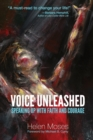 Voice Unleashed : Speaking Up with Faith and Courage - Book