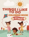 Things I Like To Do Coloring Book - Book