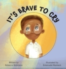 It's Brave to Cry - Book
