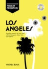 Los Angeles Pocket Precincts : A Pocket Guide to the City's Best Cultural Hangouts, Shops, Bars and Eateries - Book