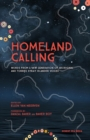 Homeland Calling : Words from a New Generation of Aboriginal and Torres Strait Islander Voices - Book