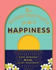 The Globetrotter's Guide to Happiness - Book
