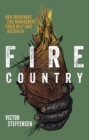 Fire Country : How Indigenous Fire Management Could Help Save Australia - Book