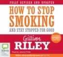 How to Stop Smoking and Stay Stopped For Good - Book