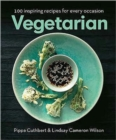 Vegetarian : 100 Inspiring Recipes for Every Occasion - Book