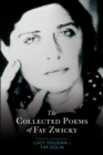 The Collected Poems of Fay Zwicky - Book