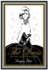The Dress : 100 Iconic Moments in Fashion - Book