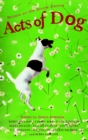 Acts of Dog - eBook