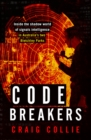 Code Breakers : Inside the Shadow World of Signals Intelligence in Australia's Two Bletchley Parks - Book