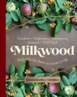 Milkwood : Real skills for down-to-earth living - Book