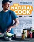 The Natural Cook : Maximum Taste, Zero Waste - Book