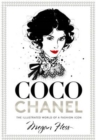 Coco Chanel : The Illustrated World of a Fashion Icon - Book