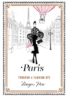 Paris : Through a Fashion Eye - Book