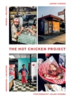 The Hot Chicken Project : Words + Recipes | Obsession + Salvation - Book