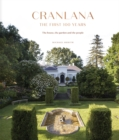 Cranlana: The First 100 Years : The House, the Garden, the People - Book