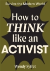 How to Think like an Activist - Book