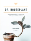 Dr. Houseplant : An indispensable guide to keeping your indoor plants healthy and happy - Book