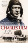 Charles Ulm : The untold story of one of Australia's greatest aviation pioneers - Book
