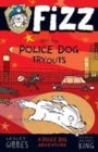 Fizz and the Police Dog Tryouts - Book