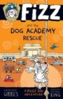 Fizz and the Dog Academy Rescue - Book